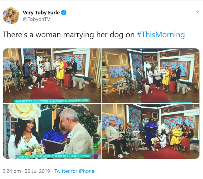 Product - Very Toby Earle @TobyonTV There's a woman marrying her dog on #ThisMorning ity FOR BETTER, FOR WOOF: ELIZABETH & LOGAN TO WED FOR BETTER, FOR WOOF: ELIZABETH & LOGAN TO WED 2:24 pm 30 Jul 2019 Twitter for iPhone