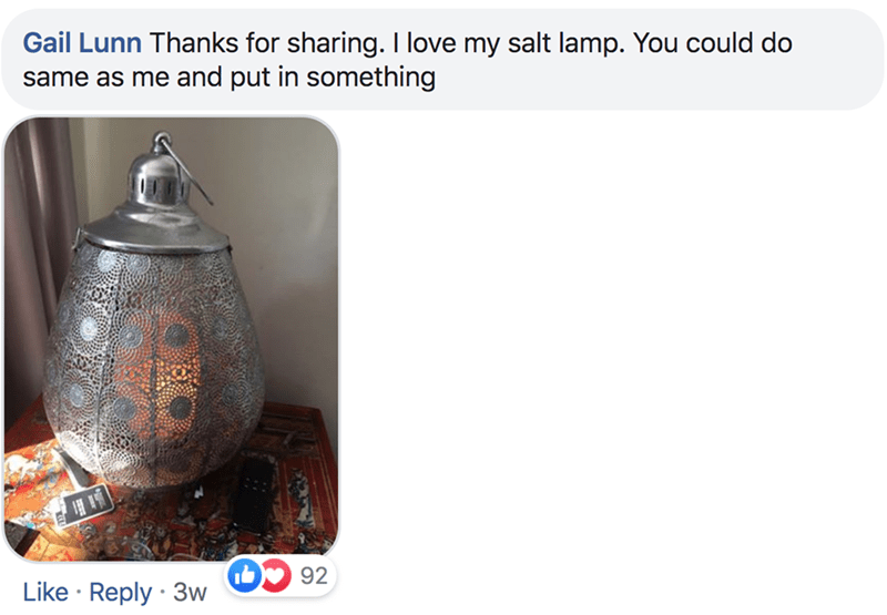 Product - Gail Lunn Thanks for sharing. I love my salt lamp. You could do same as me and put in something 92 Like Reply 3w