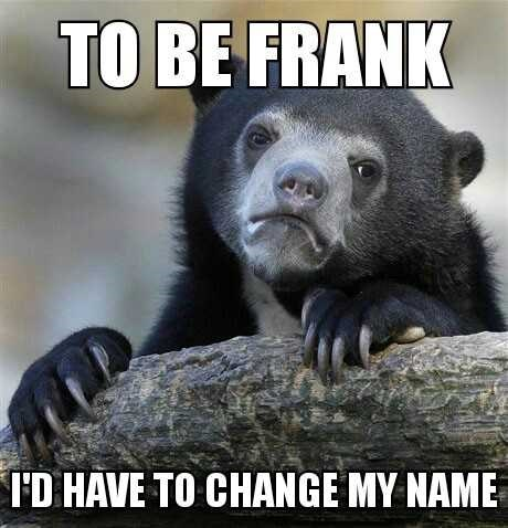 Vertebrate - TO BE FRANK ID HAVE TO CHANGE MY NAME