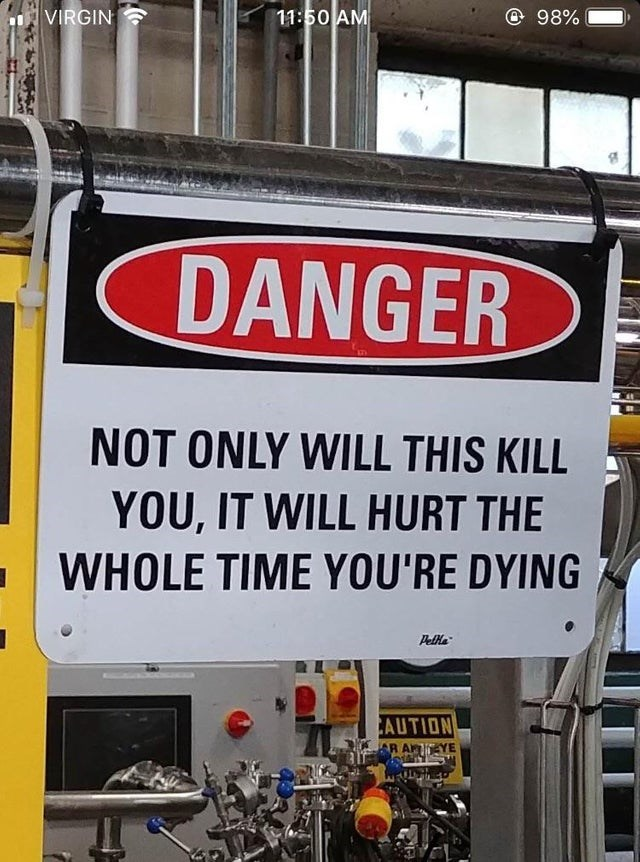 Motor vehicle - VIRGIN 11:50 AM 98% DANGER NOT ONLY WILL THIS KILL YOU, IT WILL HURT THE WHOLE TIME YOU'RE DYING PelHa CAUTION R A YE