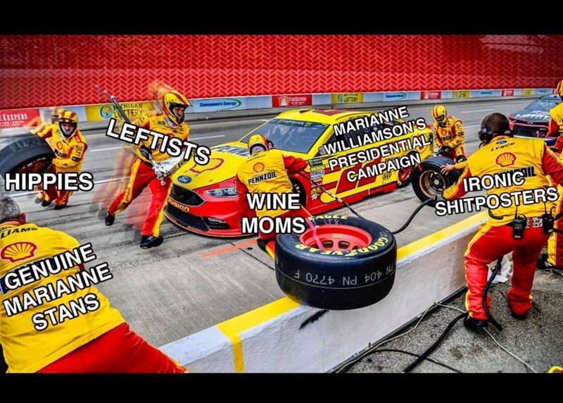 Marianne Williamson - Race track - KREPERS CHIGAN LEFTISTS Com at GOTEN MARIANNE WILLIAMSON'S PRESIDENTIAL CAMPAIGN HIPPIES mr MOOG MANLE PENNZOIL PUSION WINE MOMS LIAM IRONICL SHITPOSTERS GENUINE MARIANNE STANS W 404 PN4770 F