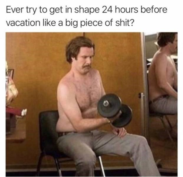 Shoulder - Ever try to get in shape 24 hours before vacation like a big piece of shit?