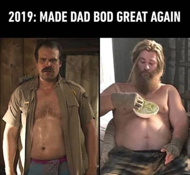 Human - 2019: MADE DAD BOD GREAT AGAIN @9GAG