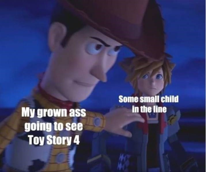 Cartoon - Some small child in the line My grown ass going to see Toy Story 4