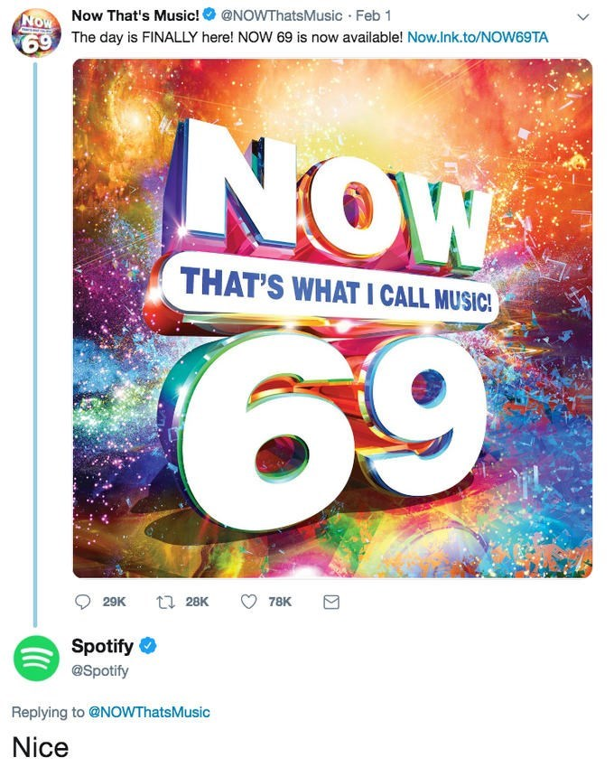 Text - NoW Now That's Music! 697 The day is FINALLY here! NOW 69 is now available! Now.Ink.to/NOW69TA @NOWThatsMusic Feb 1 NOW THAT'S WHAT I CALL MUSIC! 69 28K 78K 29K Spotify @Spotify Replying to @NOWThatsMusic Nice