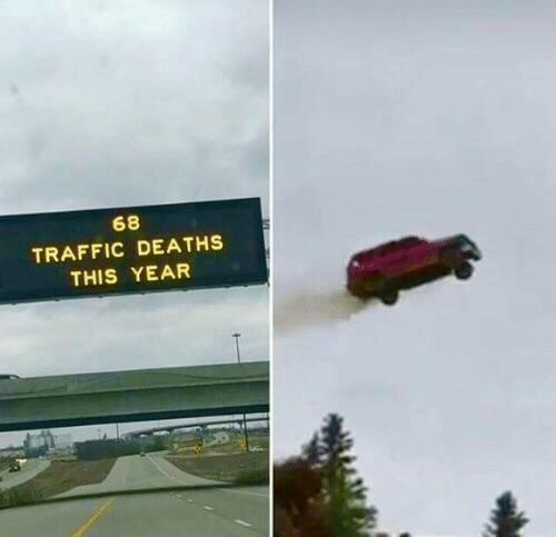 Motor vehicle - 68 TRAFFIC DEATHS THIS YEAR