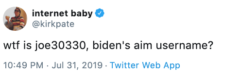 "Tweet - ""Wtf is joe30330, biden's aim username?"""