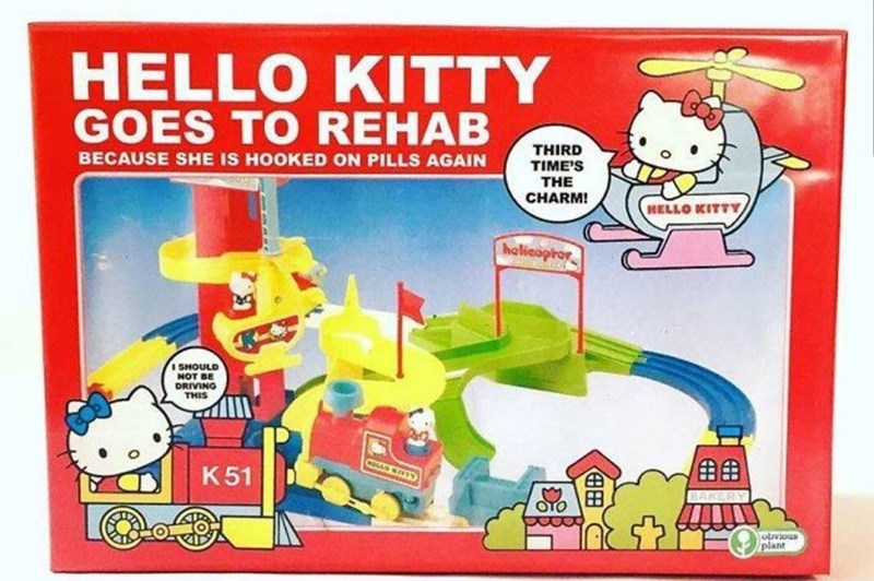 weird toy - Toy - HELLO KITTY GOES TO REHAB THIRD TIME'S THE CHARM! BECAUSE SHE IS HOOKED ON PILLS AGAIN HELLO KITTY helieapror DRIVING THIS K51 OTO obvious plant
