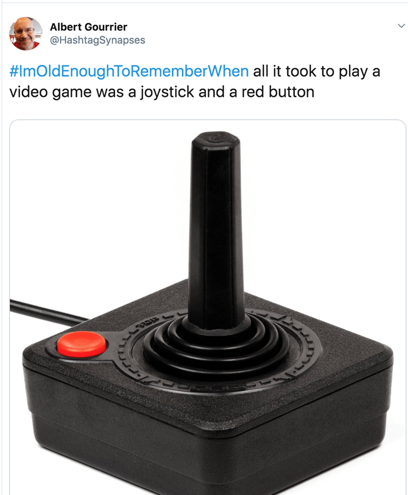 nostalgia - Joystick - Albert Gourrier @HashtagSynapses #ImOldEnoughToRememberWhen all it took to play a video game was a joystick and a red button
