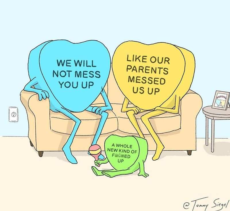 candy heart comic - Cartoon - LIKE OUR PARENTS MESSED US UP WE WILL NOT MESS YOU UP A WHOLE NEW KIND OF F ED UP