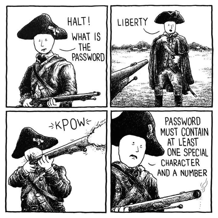 Cartoon - HALT! LIBERTY WHAT IS THE PASSWORD PASSWORD MUST CONTAIN AT LEAST ONE SPECIAL CHARACTER AND A NUMBER KPOW