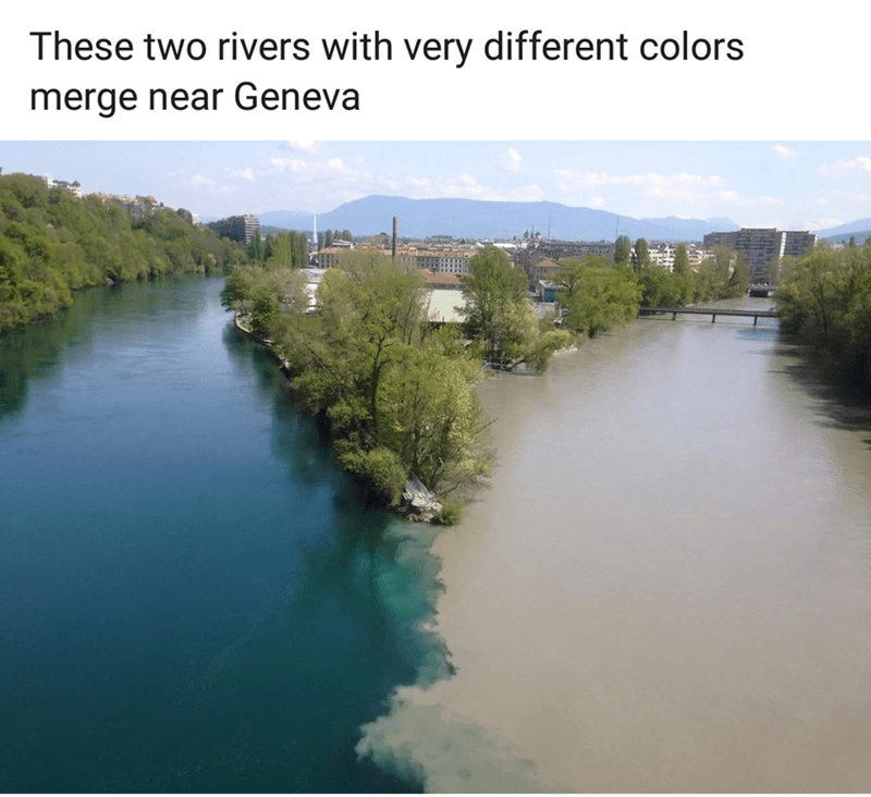 mildly interesting - Water resources - These two rivers with very different colors merge near Geneva