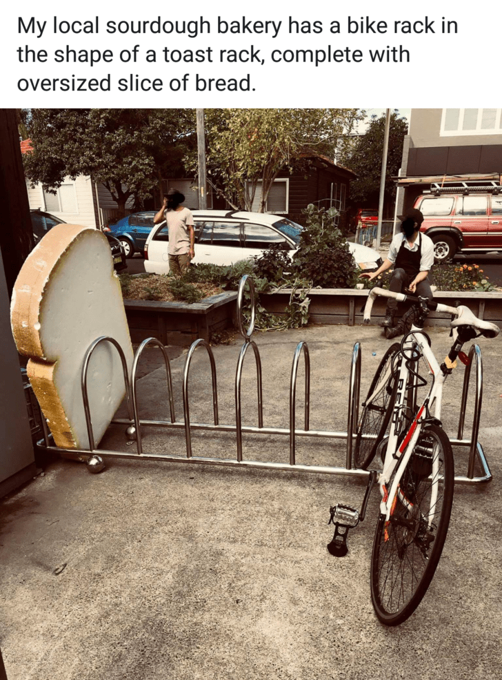 mildly interesting - Bicycle - My local sourdough bakery has a bike rack in the shape of a toast rack, complete with oversized slice of bread.