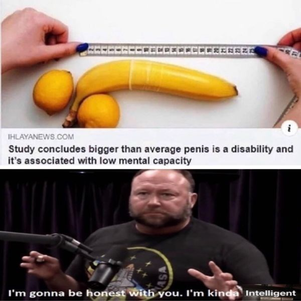 Banana - CEECCCCEECEED i HLAYANEWS.COM Study concludes bigger than average penis is a disability and it's associated with low mental capacity I'm gonna be honest with you. I'm kinda Intelligent ASA