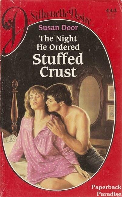 Fiction - Silhouette esie 444 Susan Door The Night He Ordered Stuffed Crust Paperback Paradise