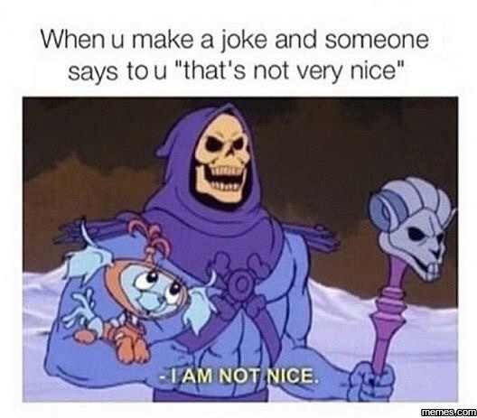 Funny Skeletor meme about making mean jokes to your friends