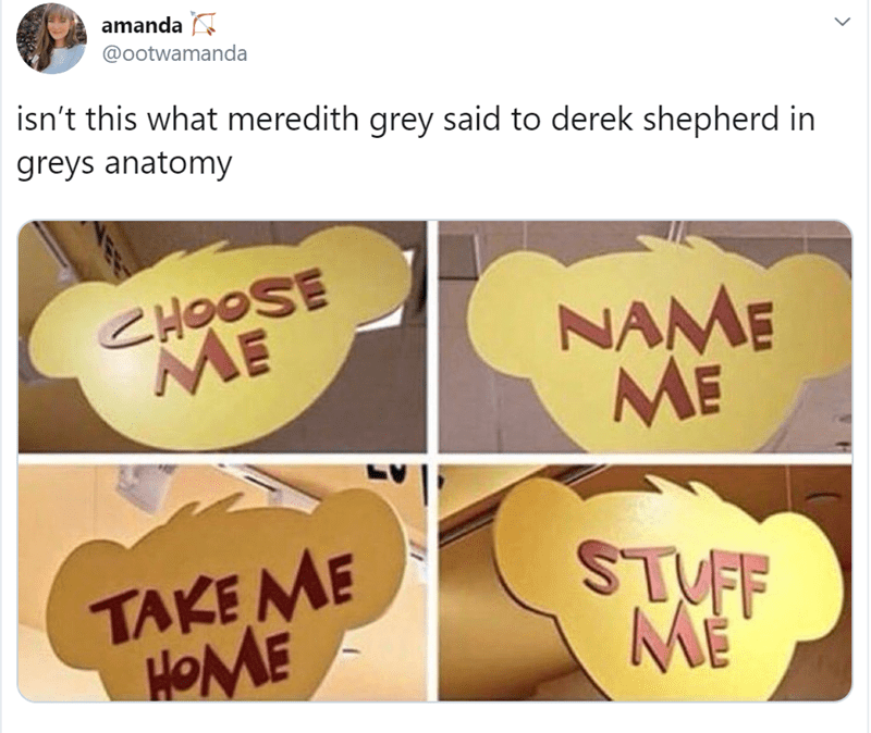 Font - amanda @ootwamanda isn't this what meredith grey said to derek shepherd in greys anatomy CHOOSE ME NAME ME V TAKEME HOME ME