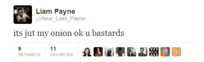 Text - Liam Payne @Real_Liam_Payne its jut my onion ok u bastards 11 RETWEETS FAVORITES