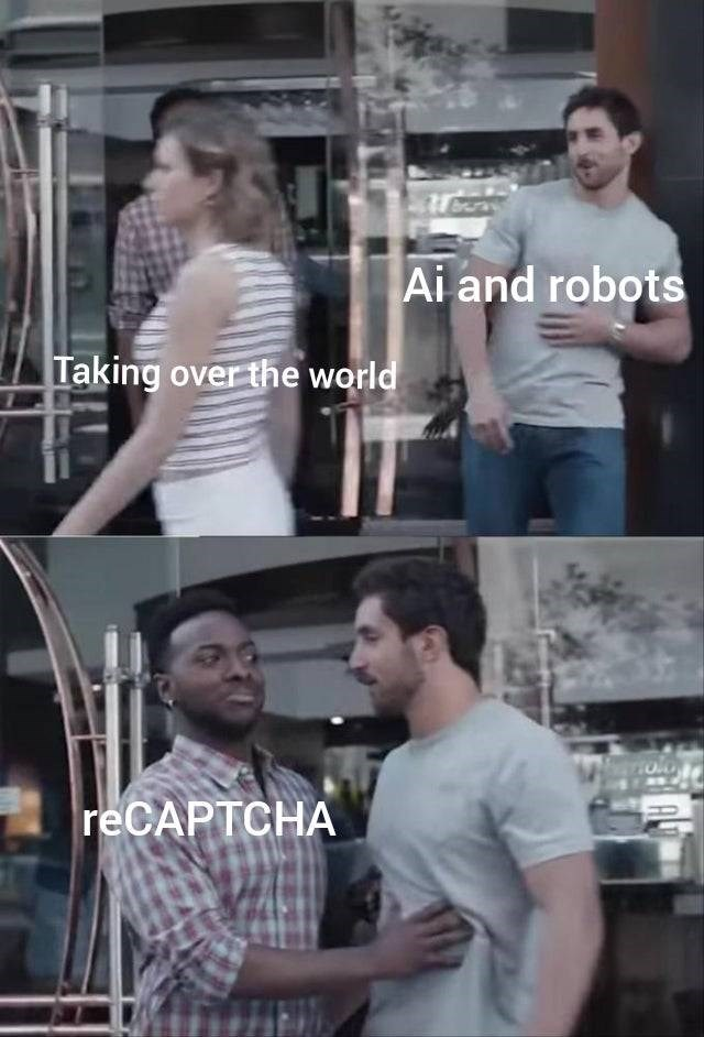 meme - Muscle - Ai and robots Taking over the world reCAPTCHA