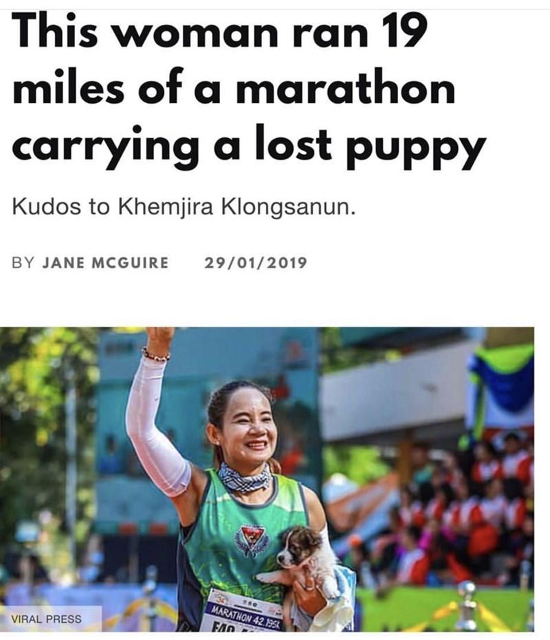 Athlete - This woman ran 19 miles of a marathon carrying a lost puppy Kudos to Khemjira Klongsanun 29/01/2019 BY JANE MCGUIRE MARATHON 42 195k FAD VIRAL PRESS