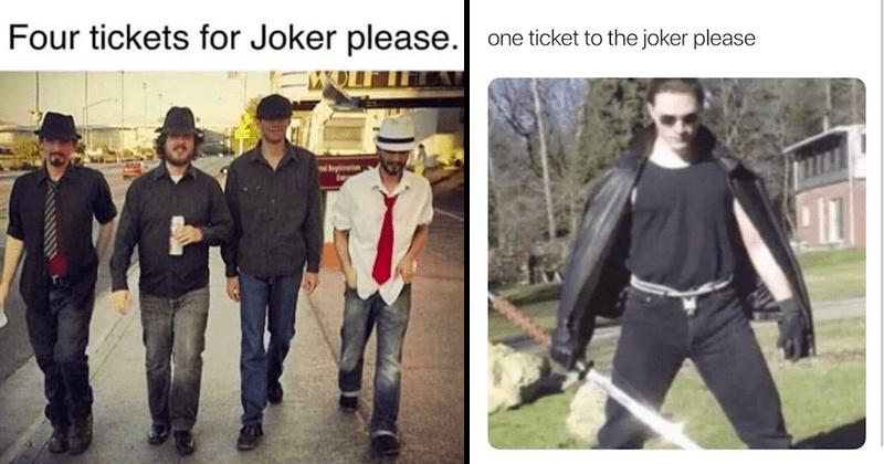 Funny memes, tickets for joker memes, joaquin phoenix joker