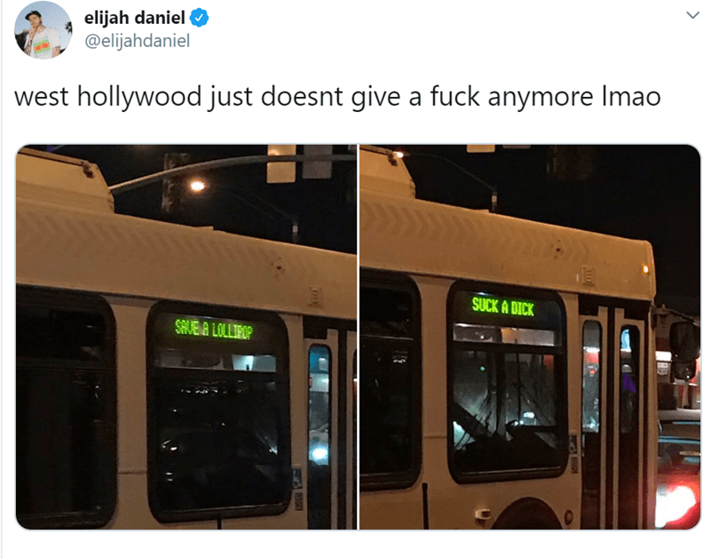 los angeles - Transport - elijah daniel @elijahdaniel west hollywood just doesnt give a fuck anymore Imao SUCK A DICK SAVEA LOLLIROP