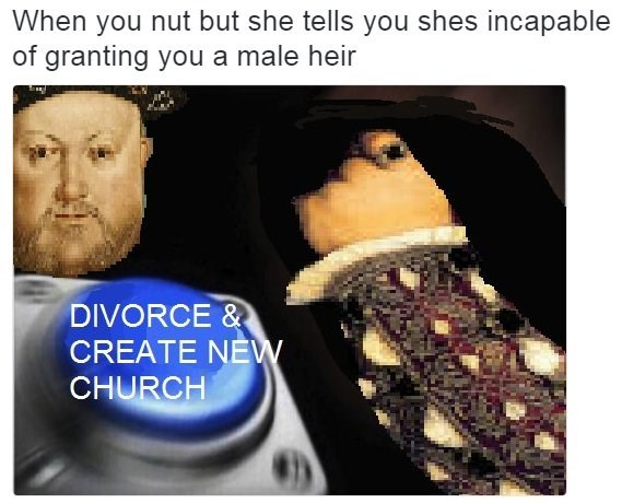 Photo caption - When you nut but she tells you shes incapable of granting you a male heir DIVORCE CREATE NEW CHURCH