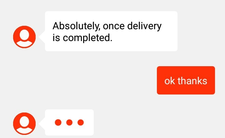 """Text message - """"Absolutely, once delivery is completed; ok thanks"""""""