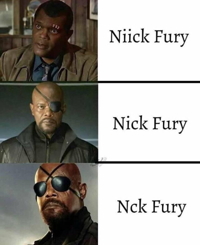 meme - Face - Niick Fury Nick Fury Nck Fury