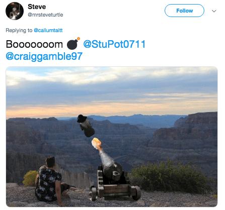 photoshop trolling - Product - Steve Follow @mrsteveturtle Replying to @callumtaitt @StuPot0711 Boooo00om @craiggamble97