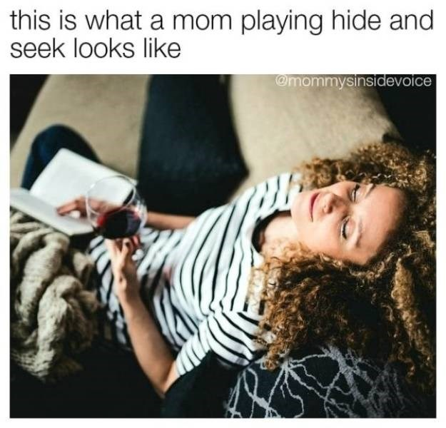 Text - this is what a mom playing hide and seek looks like @mommysinsidevoice