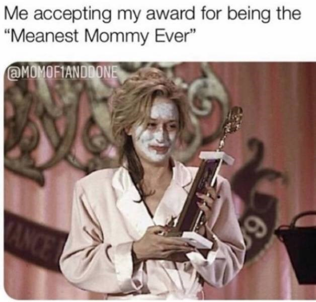 """Musical instrument - Me accepting my award for being the """"Meanest Mommy Ever"""" aMOMOFIANDDONE ANCE 62"""