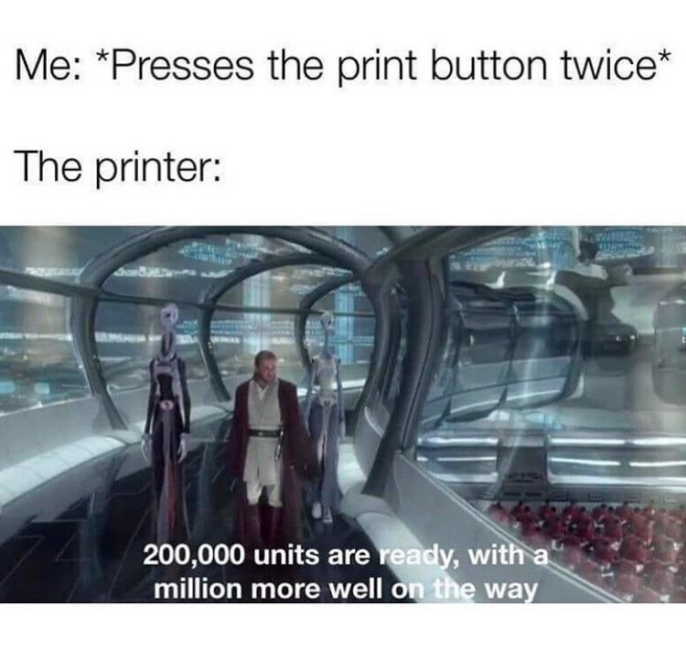 Funny meme about pressing the 'print' button twice
