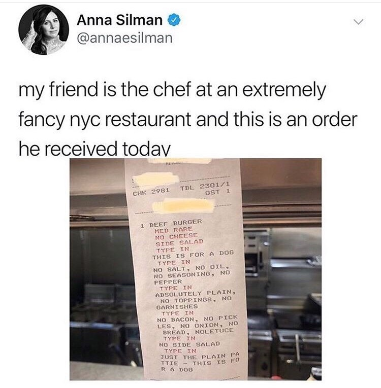 "Tweet - ""My friend is the chef at an extremely fancy nyc restaurant and this is an order he received today"""