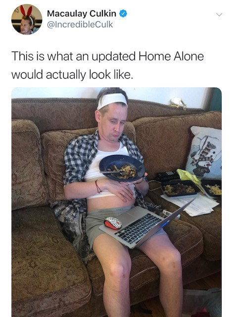 Leg - Macaulay Culkin @IncredibleCulk This is what an updated Home Alone would actually look like.
