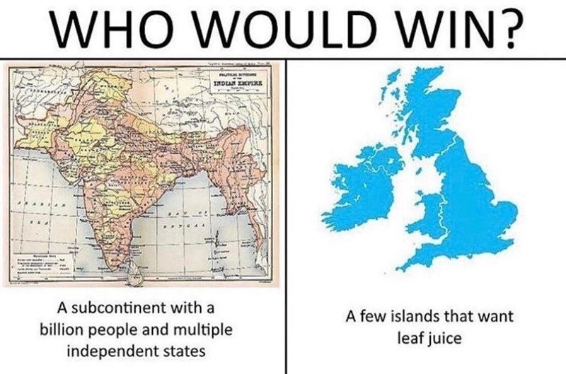 Text - WHO WOULD WIN? NUTCAL INDIAN PRE A subcontinent with a A few islands that want billion people and multiple independent states leaf juice