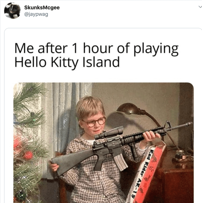 Gun - SkunksMcgee @jaypwag Me after 1 hour of playing Hello Kitty Island Red Rider AR-15