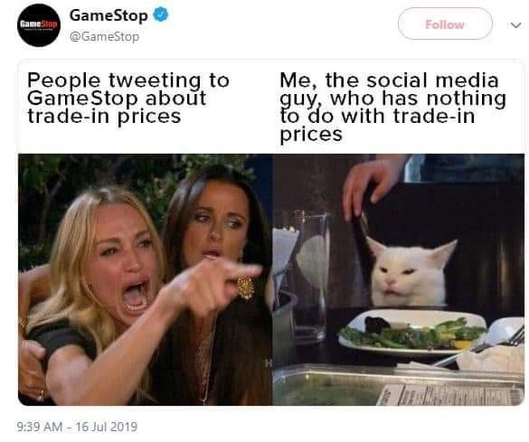 meme - Nose - GameStop GameStop Follow @GameStop People tweeting to GameStop about trade-in prices Me, the social media guy, who has nothing fo do with trade-in prices 9:39 AM-16 Jul 2019