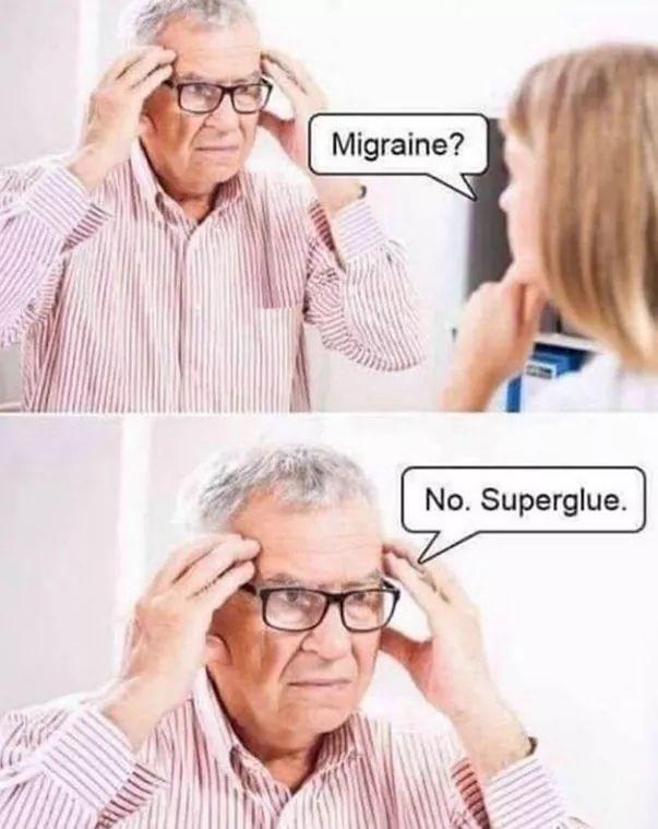 meme - Eyewear - Migraine? No. Superglue.