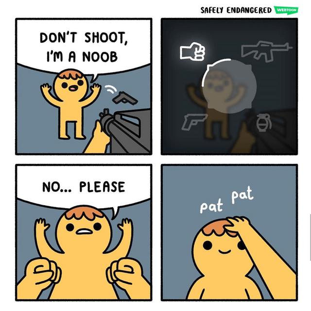 wholesome webcomic - Cartoon - SAFELY ENDANGERED WEBTOON DON'T SHOOT I'm A NOOB FIG NO... PLEASE Pat pat