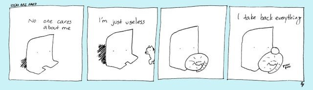 wholesome webcomic - Text - DEAS 445 HAD dake back eveything 'm just useless No one cares a bout me