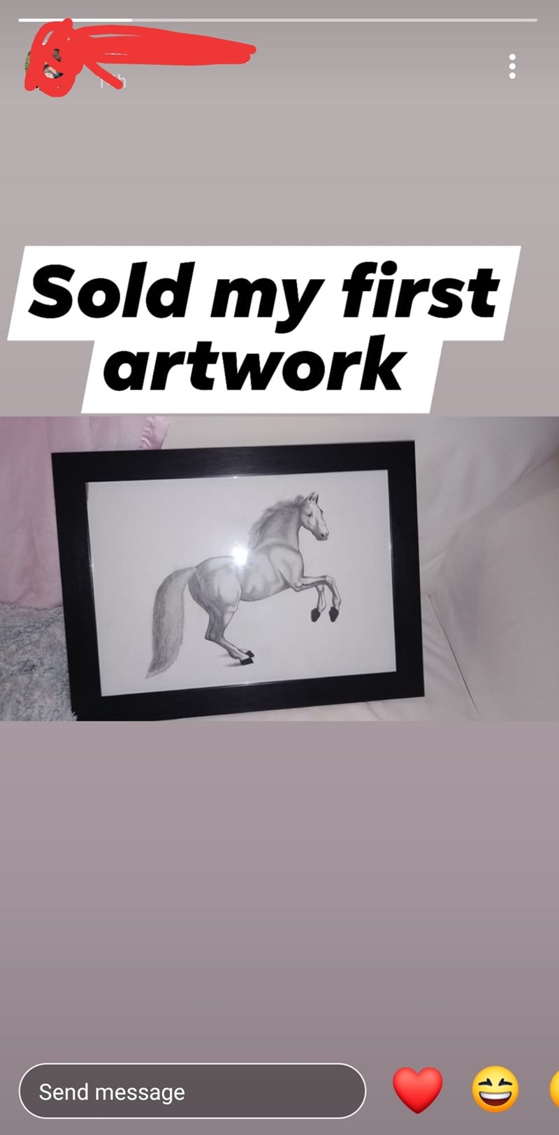 White - Sold my first artwork Send message