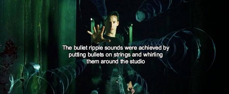 Text - The bullet ripple sounds were achieved by putting bullets on strings and whirling them around the studio