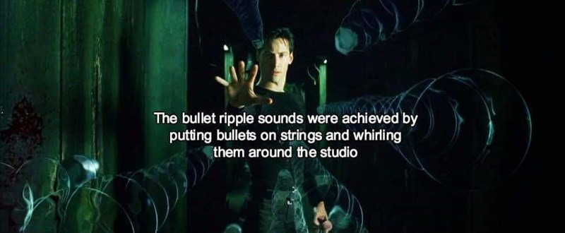 sound effects - Text - The bullet ripple sounds were achieved by putting bullets on strings and whirling them around the studio