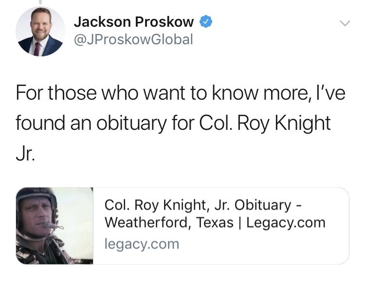 army - Text - Jackson Proskow @JProskowGlobal For those who want to know more, I've found an obituary for Col. Roy Knight Jr. Col. Roy Knight, Jr. Obituary - Weatherford, Texas | Legacy.com legacy.com