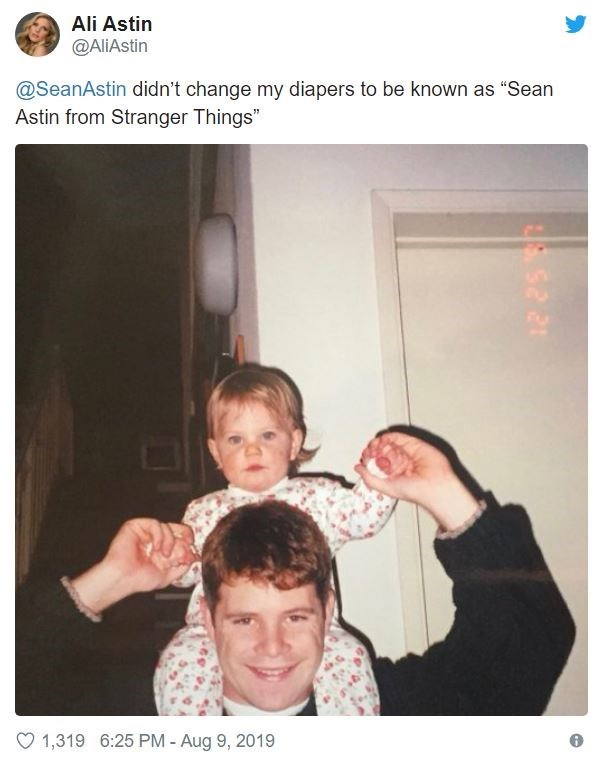 "People - Ali Astin @AliAstin @SeanAstin didn't change my diapers to be known as ""Sean Astin from Stranger Things"" 1,319 6:25 PM - Aug 9, 2019"