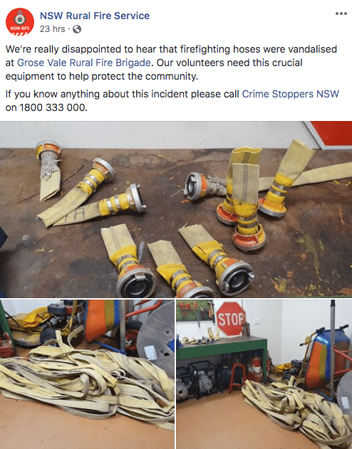trashy behavior - Yellow - NSW Rural Fire Service NSW RFS 23 hrs We're really disappointed to hear that firefighting hoses were vandalised at Grose Vale Rural Fire Brigade. Our volunteers need this crucial equipment to help protect the community. If you know anything about this incident please call Crime Stoppers NSWw on 1800 333 000. STOP