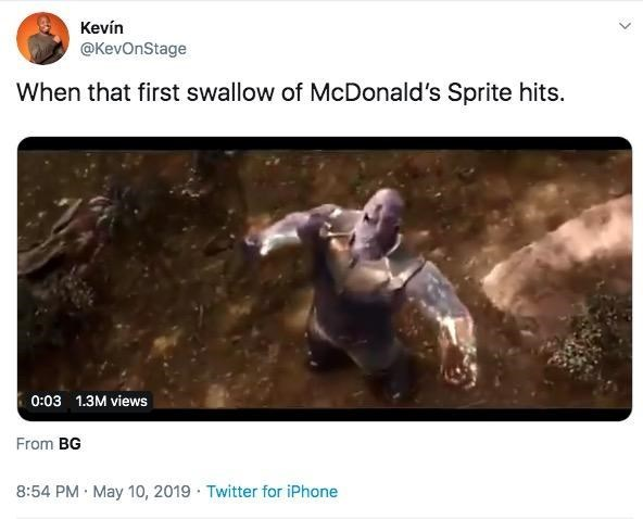 "Thanos Twitter meme that reads, ""When that first swallow of McDonald's Sprite hits"""
