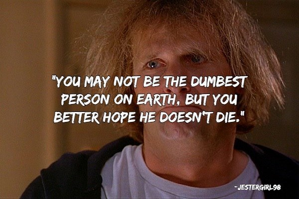 """insults - Hair - """"YOu MAY NOT BE THE DUMBEST PERSON ON EARTH, BUT YOu BETTER HOPE HE DOESN'T DIE."""" -JESTERGIRL98"""