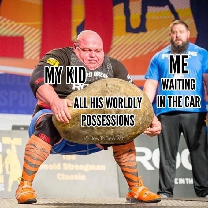 """Meme - """"ME WAITING IN THE CAR; MY KID; ALL HIS WORLDLY POSSESSIONS"""""""